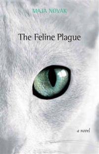The Feline Plague
