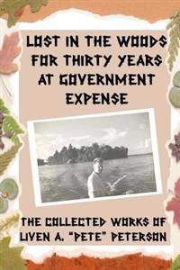 Lost in the Woods for Thirty Years at Government Expense