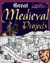 Great Medieval Projects You Can Build Yourself