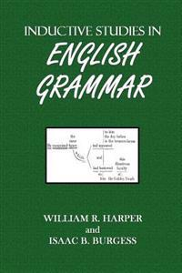 Inductive Studies in English Grammar