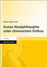 Humes Moralphilosophie Unter Chinesischem Einfluss