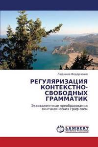 Regulyarizatsiya Kontekstno-Svobodnykh Grammatik