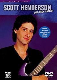 Scott Henderson -- Jazz Rock Mastery: DVD