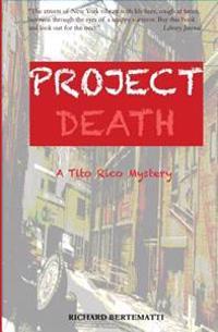 Project Death: A Tito Rico Mystery