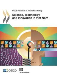 Science, Technology and Innovation in Vietnam