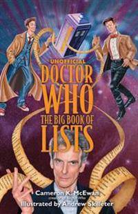 Unofficial Doctor Who: The Big Book of Lists