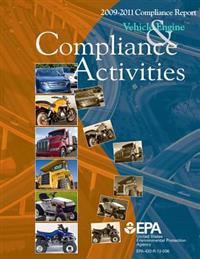 2009-2011 Compliance Report: Vehicle Engine & Compliance Activities