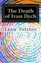 The Death of Ivan Ilych: In Contemporary American English