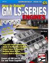 How to Rebuild the GM LS-Series Engines