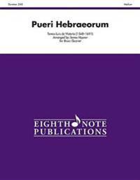 Pueri Hebraeorum: Score & Parts