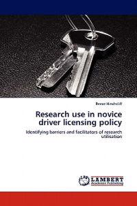 Research Use in Novice Driver Licensing Policy