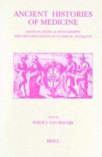 Ancient Histories of Medicine