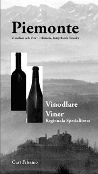 Piemont : vin, vinodlare, specialiteter