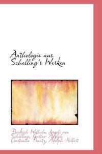 Anthologie Aus Schelling's Werken