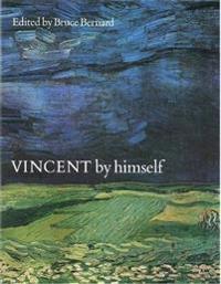 Vincent By Himself