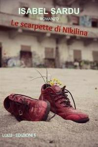 Le Scarpette Di Nikilina