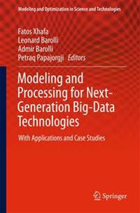 Modeling and Processing for Next-Generation Big-Data Technologies