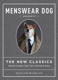 Menswear Dog Presents the New Classics: Fresh Looks for the Modern Man