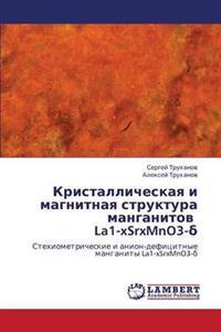Kristallicheskaya I Magnitnaya Struktura Manganitov La1-Xsrxmno3-