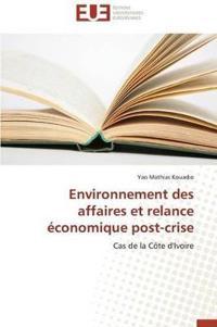 Environnement Des Affaires Et Relance �conomique Post-Crise