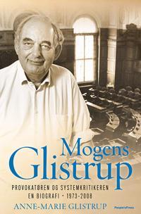 Mogens Glistrup-Provokatøren og systemkritikeren