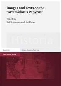 Images and Texts on the Artemidorus Papyrus