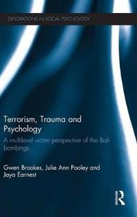 Terrorism, Trauma and Psychology