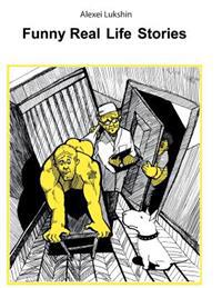 Funny Real Life Stories