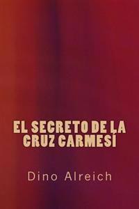 El Secreto de La Cruz Carmesi