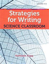 Strategies for Writing in the Science Classroom