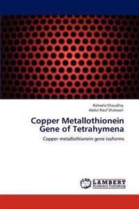 Copper Metallothionein Gene of Tetrahymena