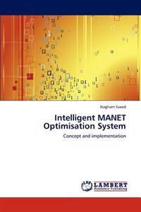 Intelligent Manet Optimisation System