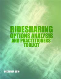 Ridesharing Options Analysis and Practitioners? Toolkit