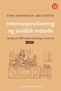 Internasjonalisering og juridisk metode - Finn Arnesen, Are Stenvik | Ridgeroadrun.org