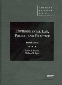 Environmental Law, Policy, and Practice