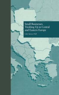 Small Businesses Trickling Up in Central and Eastern Europe