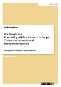 Kontraktlogistikdienstleister in Supply Chains Von Industrie- Und Handelsunternehmen