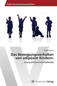 Das Bewegungsverhalten Von Adiposen Kindern
