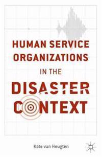 Human Service Organizations in the Disaster Context