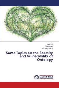 Some Topics on the Sparsity and Vulnerability of Ontology