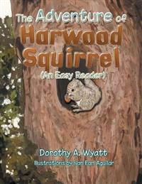 The Adventure of Harwood Squirrel