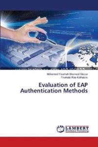 Evaluation of Eap Authentication Methods