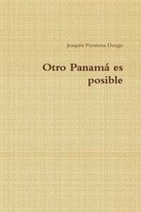 Otro Panama Es Posible