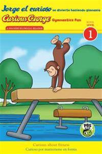 Jorge El Curioso Se Divierte Haciendo Gimnasia/Curious George Gymnastics Fun
