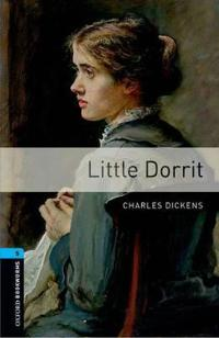 Oxford Bookworms Library: Level 5:: Little Dorrit