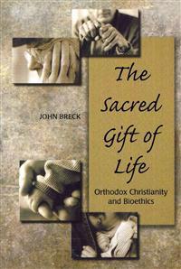 The Sacred Gift of Life