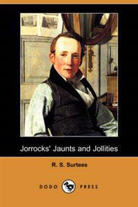 Jorrocks' Jaunts and Jollities