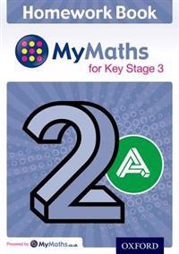 Mymaths: For Key Stage 3: Homework Book 2a