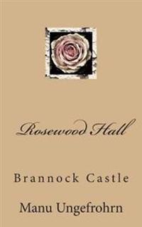 Rosewood Hall: Brannock Castle