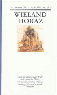 Übersetzungen I. Übersetzung des Horaz